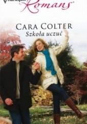 Okładka książki Szkoła uczuć Cara Colter