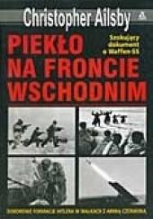 Okładka książki Piekło na froncie wschodnim Christopher Ailsby