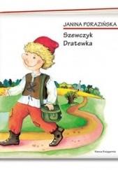 Okładka książki Szewczyk Dratewka Janina Porazińska