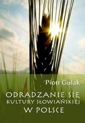 Okładka książki Odradzanie się kultury słowiańskiej w Polsce