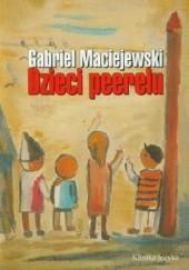 Okładka książki Dzieci peerelu Gabriel Maciejewski