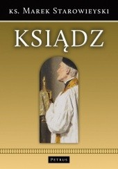 Okładka książki Ksiądz. Opowiadania i wspomnienia o księżach Marek Starowieyski