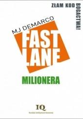 Okładka książki Fastlane Milionera MJ DeMarco