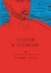 Okładka książki Studium w czerwieni Przemek Corso
