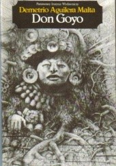 Okładka książki Don Goyo Demetrio Aguilera Malta