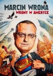 Okładka książki Wrony w Ameryce Marcin Wrona