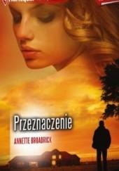 Okładka książki Przeznaczenie Annette Broadrick