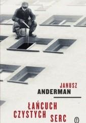 Okładka książki Łańcuch czystych serc Janusz Anderman