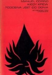 Okładka książki Kiedy krew podobna jest do ognia Manuel Cofiño