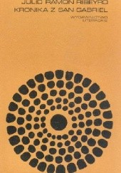 Okładka książki Kronika z San Gabriel Julio Ramón Ribeyro