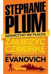 Okładka książki Zaliczyć czwórkę Janet Evanovich