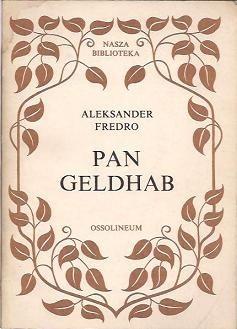 Okładka książki Pan Geldhab Aleksander Fredro