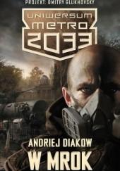 Okładka książki W mrok Andriej Djakow