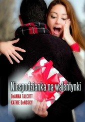 Okładka książki Niespodzianka na walentynki Kathie DeNosky,DeAnna Talcott