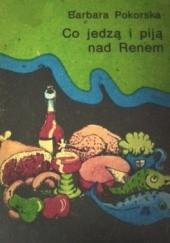 Okładka książki Co jedzą i piją nad Renem Barbara Pokorska