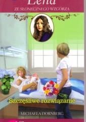 Okładka książki Szczęśliwe rozwiązanie Michaela Dornberg