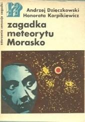 Okładka książki Zagadka meteorytu Morasko Honorata Korpikiewicz,Andrzej Dzięczkowski