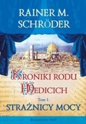 Okładka książki Strażnicy mocy Rainer M. Schröder