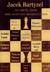 Okładka książki Na ubitej ziemi. Moje awantury Dwudziestolecia Jacek Bartyzel