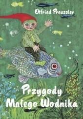 Okładka książki Przygody Małego Wodnika Otfried Preussler