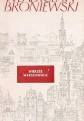 Okładka książki Wiersze warszawskie Władysław Broniewski