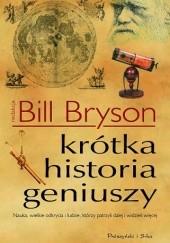 Okładka książki Krótka historia geniuszy Bill Bryson