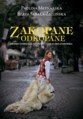 Okładka książki Zakopane odkopane. Lekko gorsząca opowieść góralsko-ceperska Paulina Młynarska,Beata Sabała-Zielińska