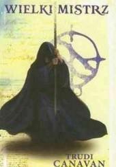 Okładka książki Wielki Mistrz Trudi Canavan