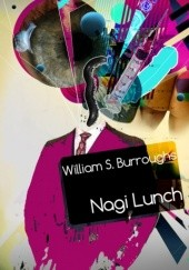 Okładka książki Nagi lunch William Seward Burroughs