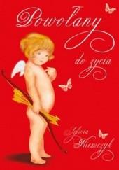 Okładka książki Powołany do życia Sylwia Niemczyk
