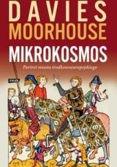 Okładka książki Mikrokosmos. Portret miasta środkowoeuropejskiego Norman Davies,Roger Moorhouse
