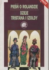 Okładka książki Pieśń o Rolandzie. Dzieje Tristana i Izoldy autor nieznany