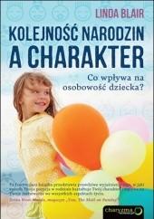 Okładka książki Kolejność narodzin a charakter. Co wpływa na osobowość dziecka? Linda Blair