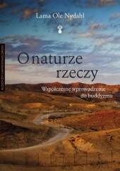 Okładka książki O naturze rzeczy Lama Ole Nydahl