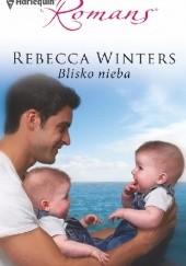 Okładka książki Blisko nieba Rebecca Winters