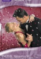 Okładka książki Walentynkowy bal; Randka w ciemno