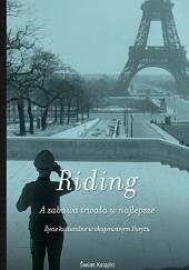 Okładka książki A zabawa trwała w najlepsze. Życie kulturalne w okupowanym Paryżu