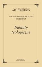 Okładka książki Traktaty teologiczne Anicjusz Boecjusz