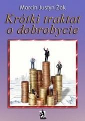 Okładka książki Krótki traktat o dobrobycie Marcin Justyn Żak
