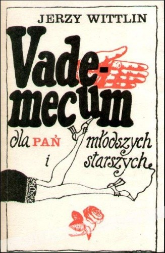 Okładka książki Vademecum dla pań młodszych i starszych