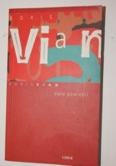 Okładka książki Dwie powieści Boris Vian