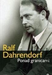 Okładka książki Ponad granicami. Wspomnienia Ralf Dahrendorf