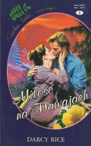 Okładka książki Miłość na Hawajach Darcy Rice