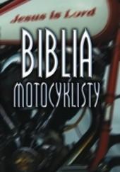 Okładka książki Biblia motocyklisty praca zbiorowa