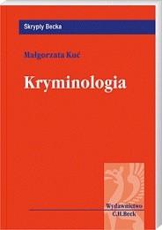 Okładka książki Kryminologia Małgorzata Kuć