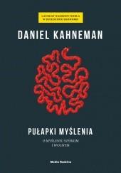 Okładka książki Pułapki myślenia. O myśleniu szybkim i wolnym Daniel Kahneman
