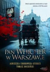 Okładka książki Pan Whicher w Warszawie Tomasz Bochiński,Agnieszka Chodkowska-Gyurics