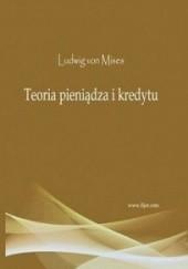 Okładka książki Teoria pieniądza i kredytu Ludwig von Mises