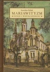 Okładka książki Mariawityzm. Dzieje i współczesność. Stanisław Rybak