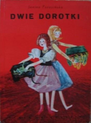 Okładka książki Dwie Dorotki Janina Porazińska